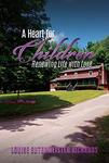 A Heart for Children: Renewing Life with Love