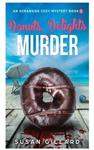 Donuts, Delights & Murder: An Oceanside Cozy Mystery - Book 1: Volume 1